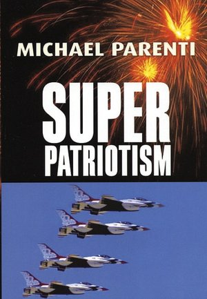 Free ebooks online pdf download Superpatriotism  by Michael Parenti English version 9780872864337