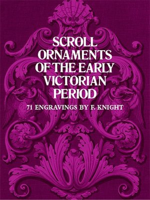 Best free ebook download Scroll Ornaments of the Early Victorian Period