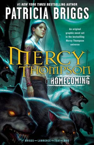 Mercy Thompson: Homecoming