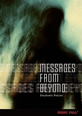 Messages from Beyond (Night Fall Series #5)