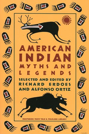 Download free electronics books pdf American Indian Myths and Legends 9780394740188 by Richard Erdoes, Alfonso Ortiz, Ed Erdoes English version
