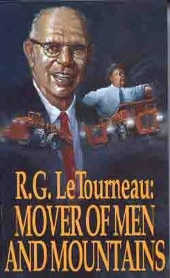 Mover of Men and Mountains The Autobiography cover