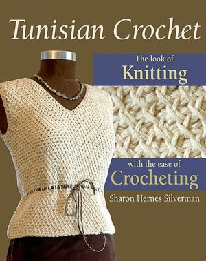 Tunisian Crochet: The Look of