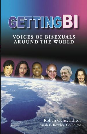 Free sample ebook download Getting BI: Voices of Bisexuals around the World 9780965388146