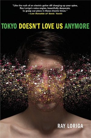Ebook to download Tokyo Doesn't Love Us Anymore 9780802141477