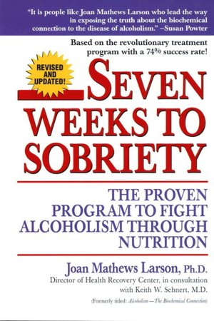 Free audio books download for ipad Seven Weeks to Sobriety: The Proven Program to Fight Alcoholism Through Nutrition 9780449002599 in English