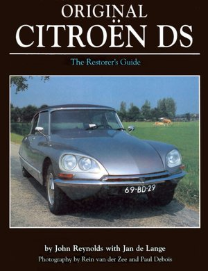 Original Citroën DS The Restorer's Guide Original Series cover