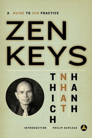 Best ebook to download Zen Keys: A Guide to Zen Practice in English by Thich Nhat Hanh, Nhat, Thich Nhatthanh