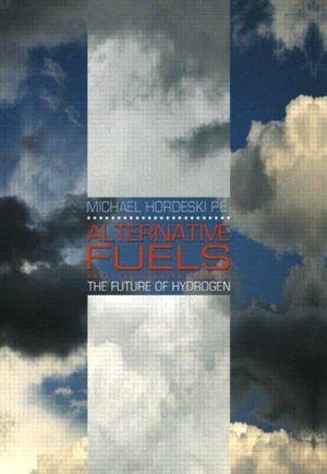 Alternative Fuels The Future of Hydrogen cover