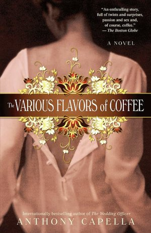 Free ebook downloads for smart phones The Various Flavors of Coffee in English by Anthony Capella 9780553385748 MOBI CHM