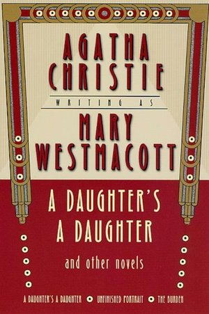 Daughter's a Daughter and Other Novels