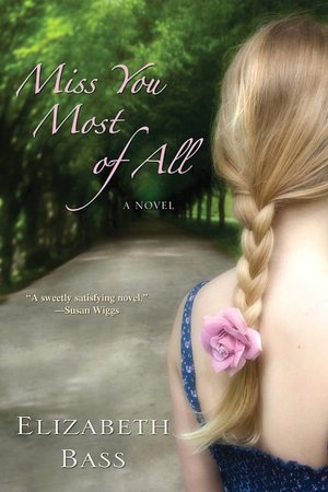 Elizabeth Bass - Miss You Most of All Reviews