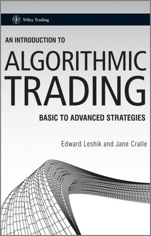 An Introduction to Algorithmic Trading: Basic to Advanced Strategies