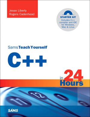 Ebook free download ita Sams Teach Yourself C++ in 24 Hours by Rogers Cadenhead, Jesse Liberty 9780672333316