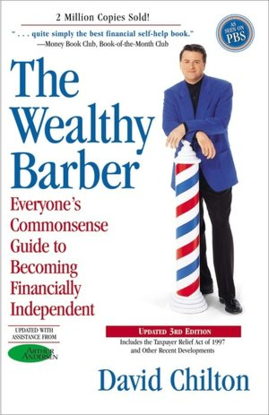 Download ebooks for free for kindle The Wealthy Barber: Everyone's Commonsense Guide to Becoming Financially Independent by David Chilton DJVU PDF ePub 9780761513117