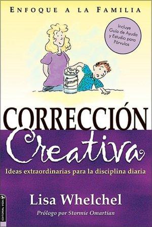 Online google book download Correccion Creativa by Lisa Whelchel