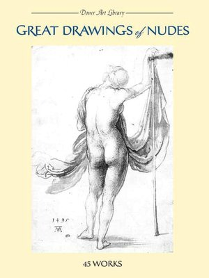 Great Drawings of Nudes: 45 Works