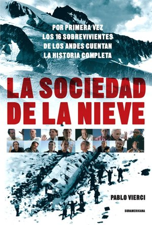 Download ebook file txt La sociedad de la nieve 9780307392817 by Pablo Vierci ePub PDF DJVU English version