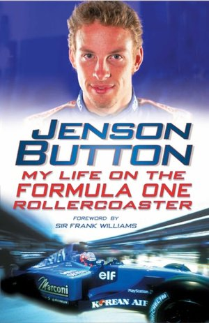 Jenson Button My Life on the Formula One Rollercoaster cover