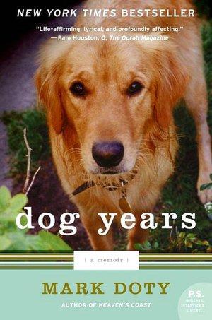 Dog Years: A Memoir