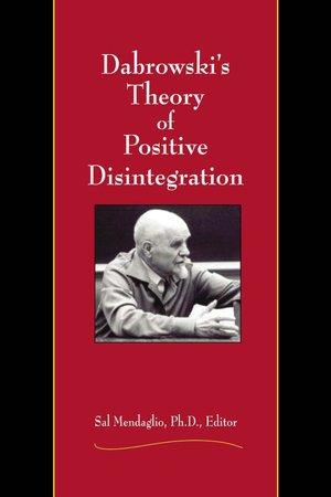 Dabrowski's Theory of Positive Disintegration