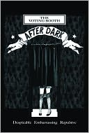 The Voting Booth After Dark by Vanessa Libertad Garcia: NOOK Book Cover