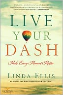 Live Your Dash by Linda Ellis: Book Cover