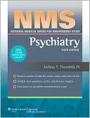 NMS Psychiatry by Joshua T Thornhill: Book Cover