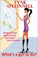 What's A Girl To Do? by Tyne O'Connell: NOOK Book Cover