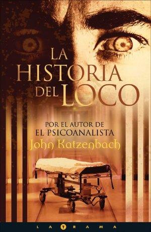 Rapidshare download books La historia del loco (The Madman's Tale) DJVU PDF FB2 9788466614306 (English literature)