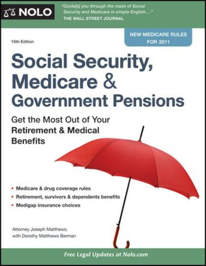 Social Security Medicare  Government Pensions Get the Most Out of Your Retirement  Medical Benefits cover
