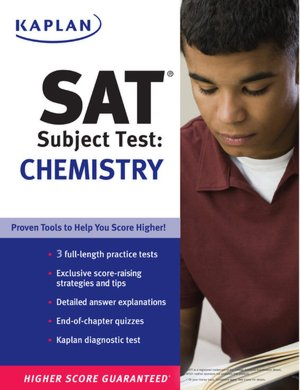 Kaplan SAT Subject Test: Chemistry Edition