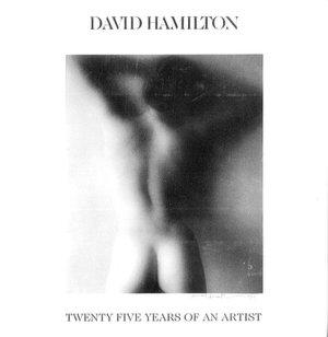 Download books pdf free David Hamilton: Twenty Five Years of an Artist English version