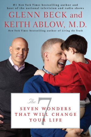 Free pdb books download The 7: Seven Wonders That Will Change Your Life 9781451625516 PDF by Glenn Beck, Keith Ablow