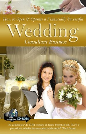 Wedding Consultant on How To Open And Operate A Financially Successful Wedding Consultant