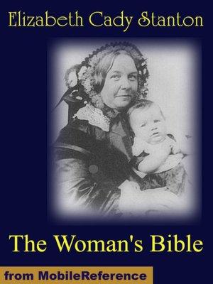 The Woman's BibleElizabeth Cady Stanton