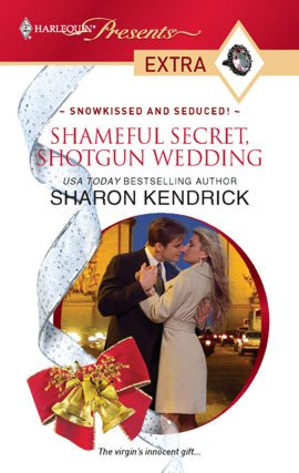 Ebooks for free download Shameful Secret, Shotgun Wedding English version by Sharon Kendrick PDF ePub
