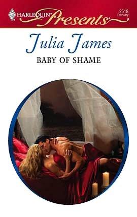 Baby of Shame (Harlequin Presents #2518)