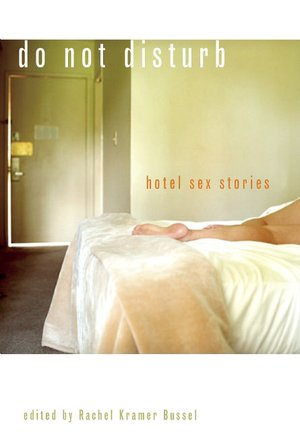 Do Not Disturb: Hotel Sex Stories. Close