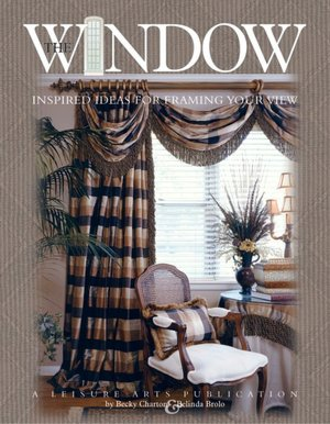 Window: Inspired Ideas for Framing Your View