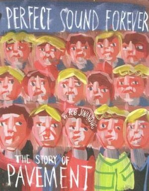 Ebook for tally 9 free download Perfect Sound Forever: The Story of Pavement CHM PDF iBook by Rob Jovanovic (English Edition)