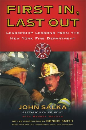 First In Last Out Leadership Lessons from the New York Fire Department cover