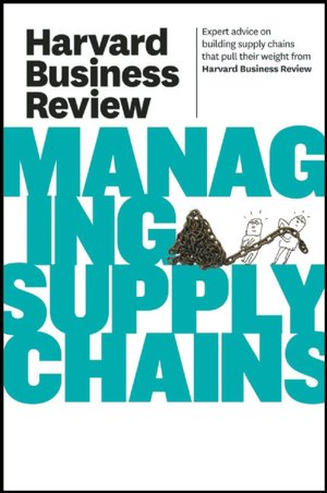 Free ebook downloads for netbook Harvard Business Review on Managing Supply Chains 9781422162606