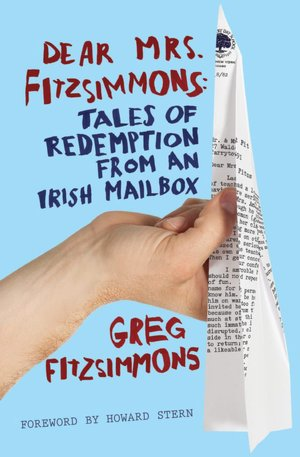 New ebook download free Dear Mrs. Fitzsimmons: Tales of Redemption from an Irish Mailbox (English Edition) iBook PDF 9781439182697
