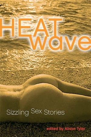 Heat Wave: Sizzling Sex Stories. Close