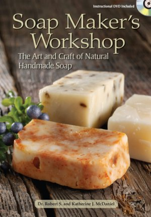 Soap Maker's Workshop: The Art and Craft of Natural Homemade Soap. nookbook