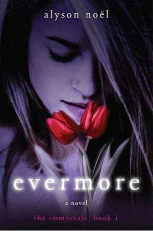Evermore (Immortals Series #1)