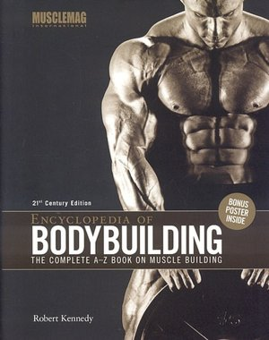 Spanish book download Encyclopedia of Bodybuilding: The Complete A-Z Book on Muscle Building RTF MOBI iBook by Robert Kennedy (English Edition)