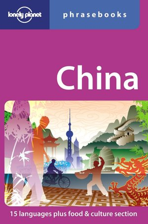 Lonely Planet: China Phrasebook