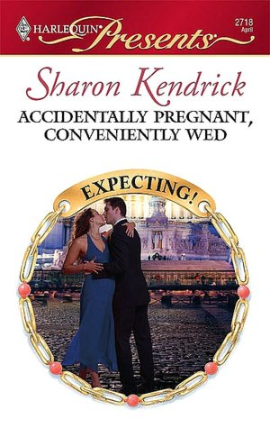 Free download it ebook Accidentally Pregnant, Conveniently Wed CHM by Sharon Kendrick (English literature)